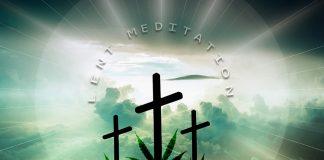 Cannabis and Lent