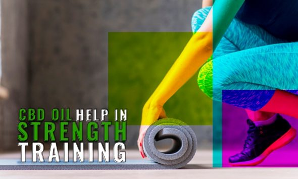 CBD Oil and Strength Training