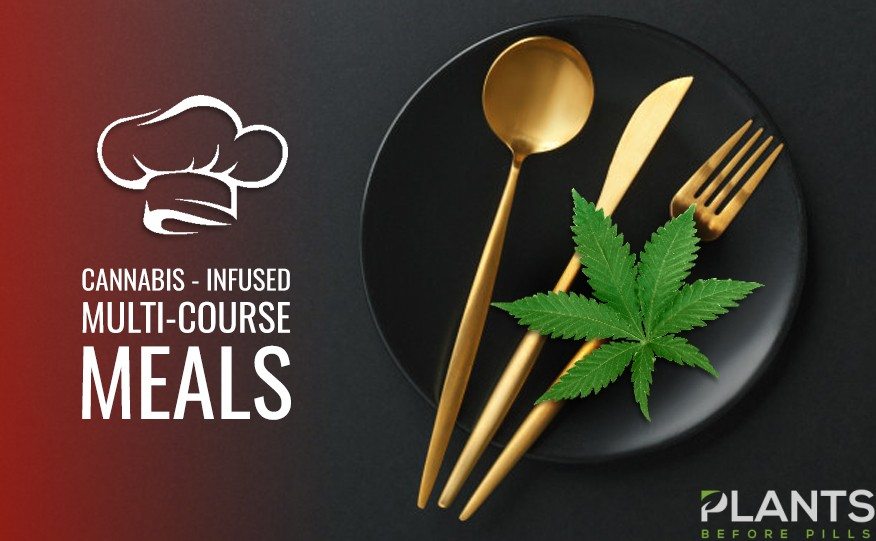 Cannabis-Infused Multi-Course Meals