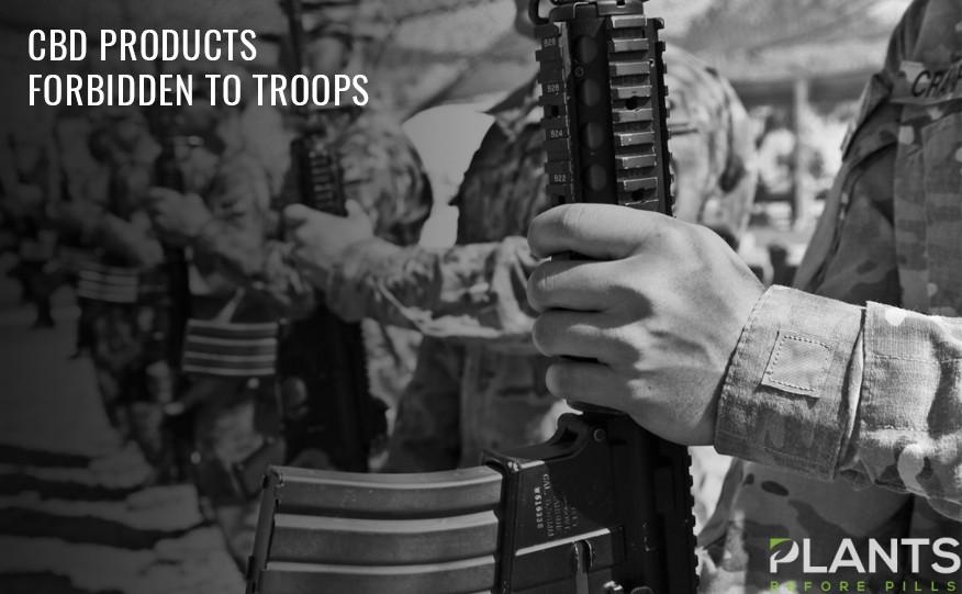 Military Still Forbidden from Using CBD