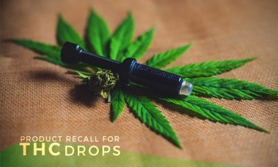 Product Recall for THC Drops