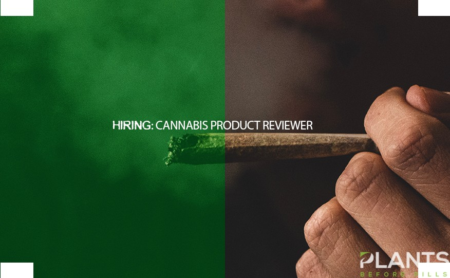 Cannabis Product Reviewer