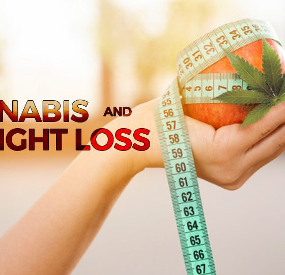 Cannabis, Marijuana and Weight Loss