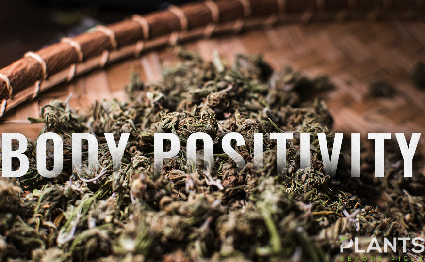 Cannabis To Promote Body Positivity