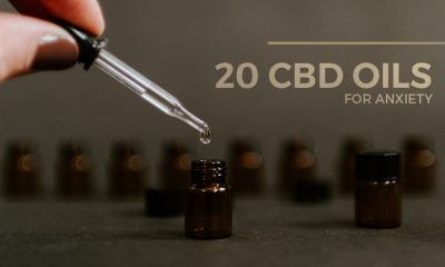 Top 20 CBD Oils for Anxiety
