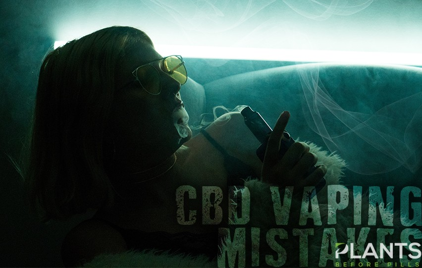 Common CBD Vaping Mistakes