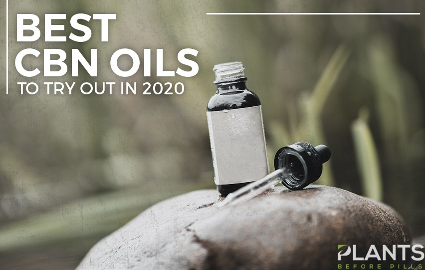 Best CBN Oils