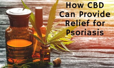 How CBD Can Provide Relief for Psoriasis