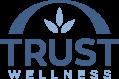 TRUST WELLNESS
